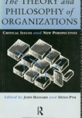 The Theory and Philosophy of Organizations