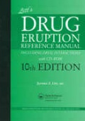 Litt´s Drug Eruption Reference Manual (Including Drug Interactions)