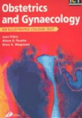 Obstetrics and Gynaecology: An Illustrated Colour Text