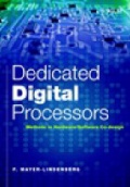 Dedicated Digital Processors