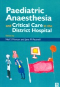 Paediatric Anaestheisa and Critical Care in the District Hospital