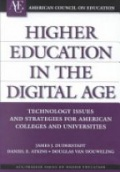 Higher Education in the Digital Age: Techn. Issues & Strategies for American Colleges & Universities