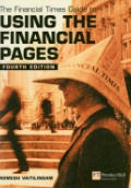Financial Times Guide to Using the Financial Pages