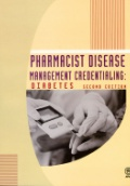 Pharmacist Disease Management Credentialing: Diabetes 2nd ed.