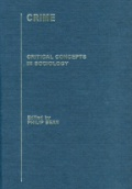 Crime: Critical Concepts in Sociology, 4 Vol. Set