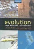 Evolution from Molecules to Ecosystems