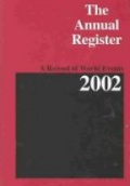 The Annual Register: A Record of World Events 2002