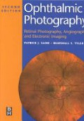Ophthalmic Pbotography Retinal Photography, Angiography and Electronic Imaging