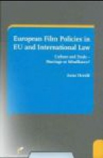 European Film Policies in EU and International Law