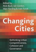 Changing Cities : Rethinking Urban Competitiveness, Cohesion and Governance