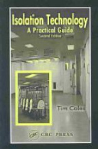 Tim Coles - Isolation Technology: A Practical Guide