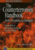 The Counterterrorism Handbook: Tactics, Procedures and Techniques
