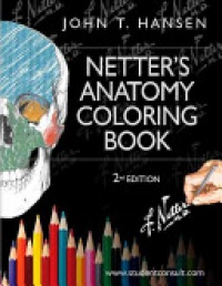 Hansen, John T. - Netter's Anatomy Coloring Book, with Student Consult Access