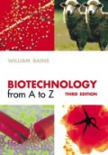 Biotechnology from A to Z 3rd ed.