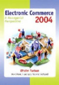Electronic Commerce  A Managerial Perspective