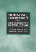 Survival Handbook for the New Chemistry Instructor