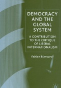 Democracy and the Global System