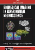 Biomedical Imaging in Expermimental Neuroscience