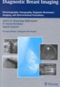 Diagnostic Breast Imaging Mammography, Sonography, Magnetic Resonance Imaging, and Interventional Procedures
