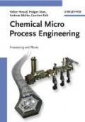 Chemical Micro Process Enginnering