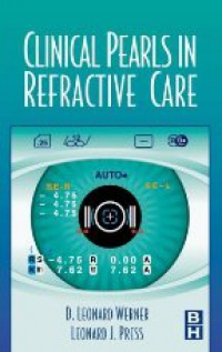 Werner D. L. - Clinical Pearls in Refractive Care