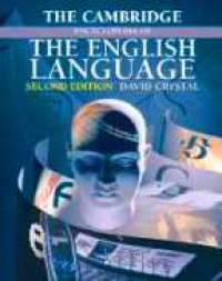 Crystal D. - The Cambridge Encyclopedia the English Language, 2nd ed.