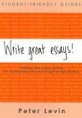 Write Great Essays !  Student-Friendly Guides
