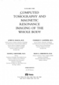 Computed Tomography and Magnetic Resonance Imaging of the Whole Body, 2 Vol. Set
