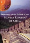 Dictionary of the Politics of the People´s Republic of China