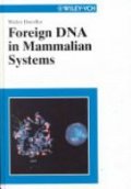 Foreign DNA in Mammalian Systems