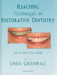 Greenwall L. - Bleaching Techniques in Restorative Dentistry