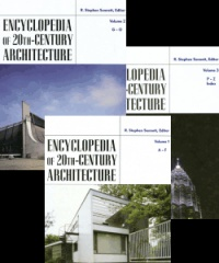 Sennott R. - Encyclopedia of 20th - Century Architecture, 3 Vol. Set