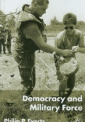 Democracy and Military Force