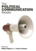 The Political Communication Reader