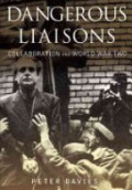 Dangerous Liaisons: Collaboration and World War Two
