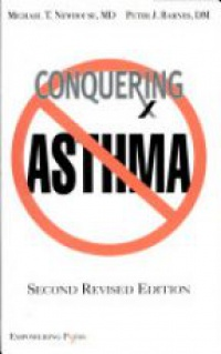 Newhouse M. T. - Conquering Asthma Second Revised Edition