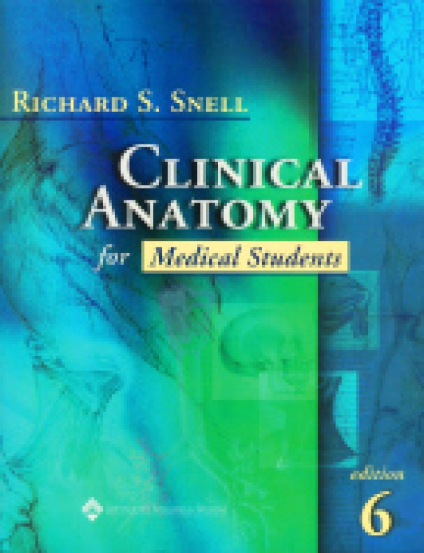 Clinical Anatomy For Medical Students 0781715741 Snell Mal