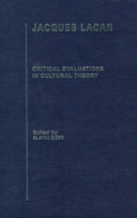 Žižeki S. - Jacques Lacan: Critical Evaluations in Cultural Theory, 4 Vol. Set