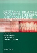 A Color Atlas of Orofacial Health at Disease in Children and Adolescents 2nd ed.