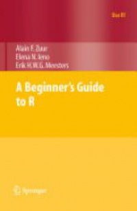 Zuur A.F. - A Beginner's Guide to R