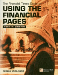 Vaitilingam R. - Financial Times Guide to Using the Financial Pages