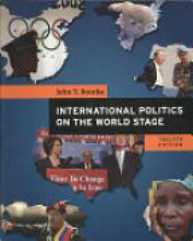 an analysis of john t rourkes international politics on the world stage Tags: international politics on the world stage, brief 8th edition by john t rourke, mark a boyer free download, audio books, books to read, good books to read, cheap books, good books, online books, books online, book reviews, readbooks online, books to read online, online library, greatbooks to read, best books to read, top books to read.