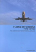 Flying Off Course: The Economics of International Airlines